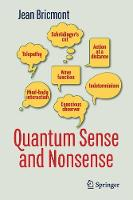 Quantum Sense and Nonsense