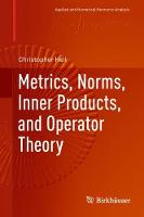 Metrics, Norms, Inner Products, and...