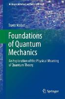 Foundations of Quantum Mechanics: An...