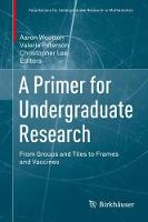 A Primer for Undergraduate Research:...