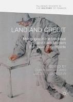 Land and Credit: Mortgages in the...