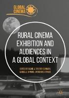 Rural Cinema Exhibition and Audiences...