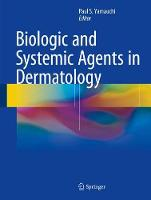 Biologic and Systemic Agents in...