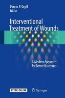 Interventional Treatment of Wounds: A...