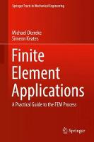 Finite Element Applications: A...