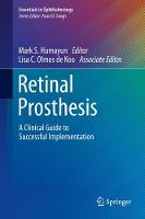Retinal Prosthesis: A Clinical Guide...