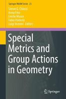 Special Metrics and Group Actions in...