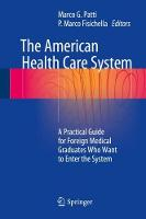 The American Health Care System: A...