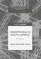 Xenophobia in South Africa: A History