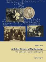 A Richer Picture of Mathematics: The...