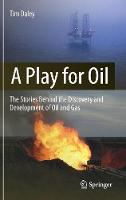A Play for Oil: The Stories Behind ...