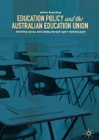 Education Policy and the Australian...