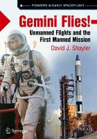 Gemini Flies!: Unmanned Flights and...