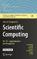 Scientific Computing: Vol. III -...