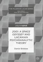 2001: A Space Odyssey and Lacanian...
