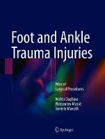 Foot and Ankle Trauma Injuries: Atlas...