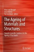 The Ageing of Materials and...