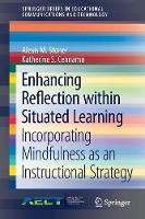 Enhancing Reflection within Situated...