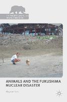 Animals and the Fukushima Nuclear...