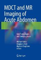 MDCT and MR Imaging of Acute Abdomen:...