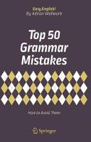 Top 50 Grammar Mistakes: How to Avoid...