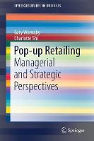 Pop-up Retailing: Managerial and...