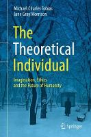 The Theoretical Individual:...