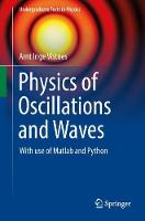 Physics of Oscillations and Waves:...