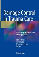 Damage Control in Trauma Care: An...