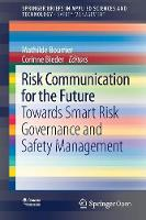 Risk Communication for the Future:...