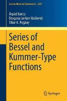Series of Bessel and Kummer-Type...