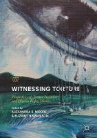 Witnessing Torture: Perspectives of...
