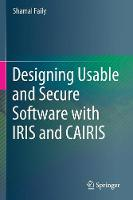 Designing Usable and Secure Software...