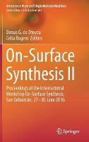 On-Surface Synthesis II: Proceedings...