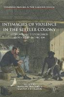 Intimacies of Violence in the Settler...