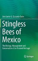 Stingless Bees of Mexico: The ...