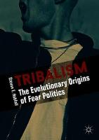 Tribalism: The Evolutionary Origins ...