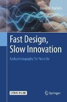 Fast Design, Slow Innovation:...