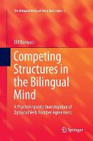 Competing Structures in the Bilingual...