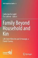 Family Beyond Household and Kin: Life...