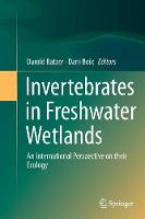 Invertebrates in Freshwater Wetlands:...