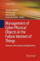 Management of Cyber Physical Objects...