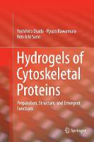 Hydrogels of Cytoskeletal Proteins:...