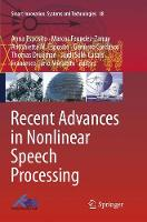 Recent Advances in Nonlinear Speech...