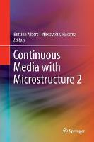 Continuous Media with Microstructure 2