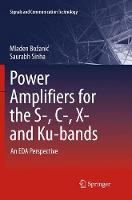 Power Amplifiers for the S-, C-, X-...