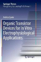 Organic Transistor Devices for in...