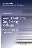Novel (Trans)Dermal Drug Delivery...