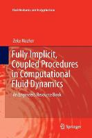 Fully Implicit, Coupled Procedures in...