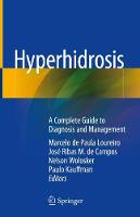 Hyperhidrosis: A Complete Guide to...